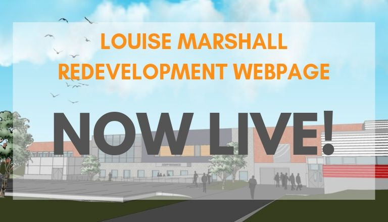 Louise Marshall Redevelopment Webpage Now Live.